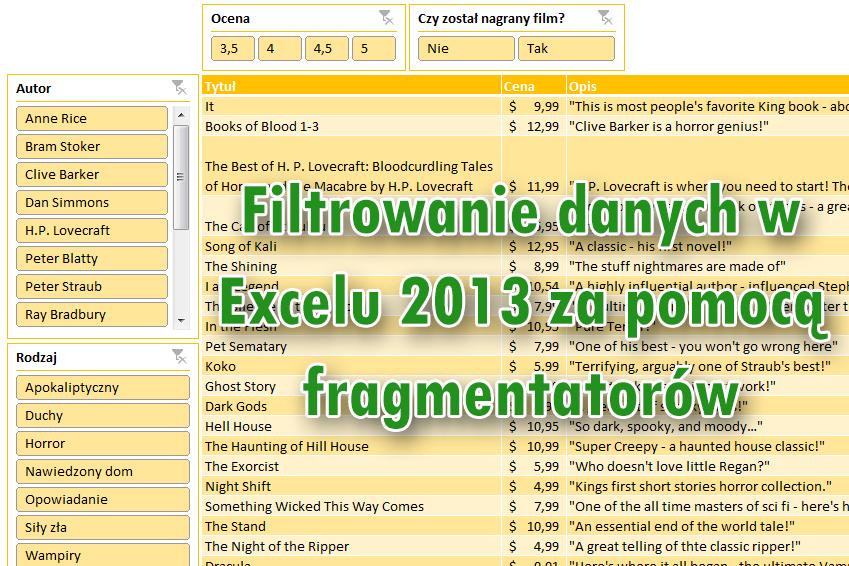 Filtrowanie danych w Excelu 2013 za pomocą fragmentatorów