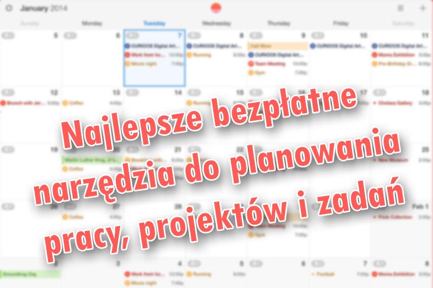 Najlepsze bezpłatne narzędzia do planowania pracy, projektów i zadań